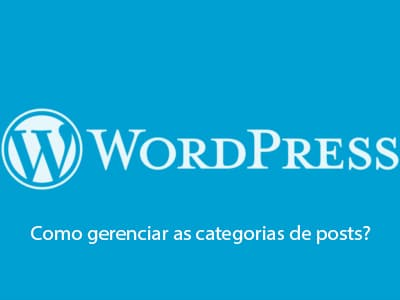Como gerenciar as categorias de posts?