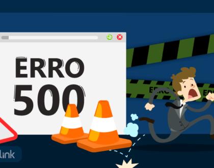 Erro 500: O que é e como resolver?